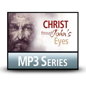 Christ through John's Eyes