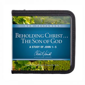Beholding Christ . . . The Son of God