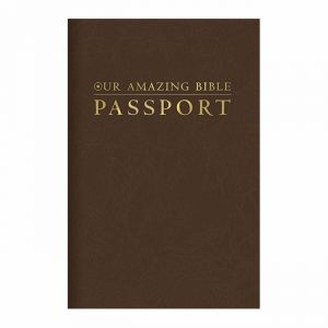 OUR AMAZING BIBLE PASSPORT