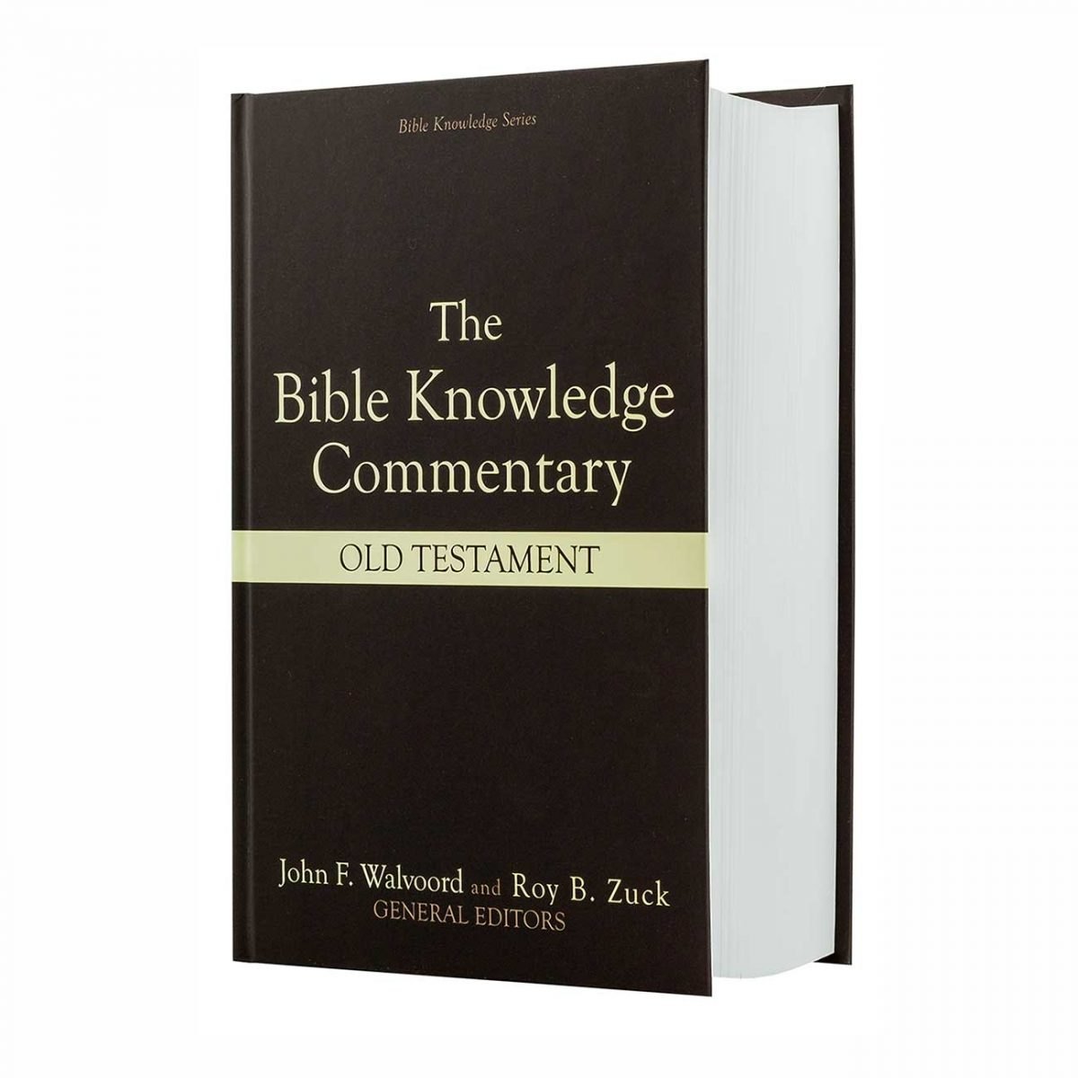 THE BIBLE KNOWLEDGE COMMENTARY: OLD TESTAMENT, hardback book