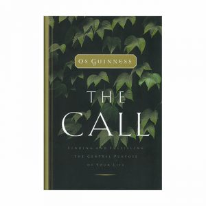 THE CALL by Os Guinness, hardback book