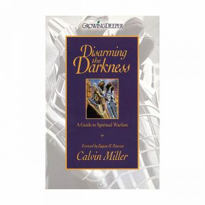DISARMING THE DARKNESS by Calvin Miller, paperback book