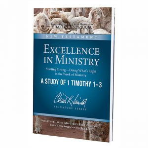 EXCELLENCE IN MINISTRY: Starting Strong – Doing What's Right in the Work of Ministry, Bible Companion