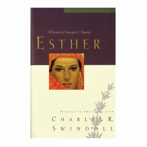 ESTHER: A Woman of Strength and Dignity, paperback book