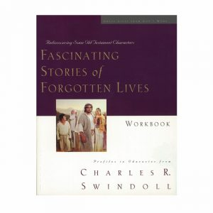 FASCINATING STORIES OF FORGOTTEN LIVES, Bible Companion