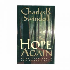 HOPE AGAIN: When Life Hurts and Dreams Fade, paperback book