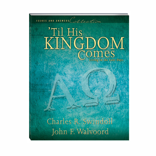 'TIL HIS KINGDOM COMES: Living in the Last Days, paperback book