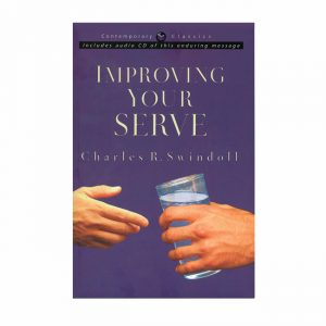 IMPROVING YOUR SERVE: The Art of Unselfish Living, paperback book
