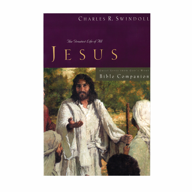JESUS: THE GREATEST LIFE OF ALL - Bible Companion