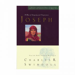 JOSEPH: A Man of Integrity and Forgiveness, Bible Companion
