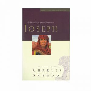 JOSEPH: A Man of Integrity and Forgiveness, paperback book