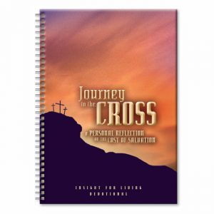 JOURNEY TO THE CROSS: A Personal Reflection on the Cost of Salvation, paperback book