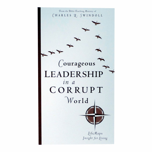 LIFEMAPS 4: COURAGEOUS LEADERSHIP IN A CORRUPT WORLD, paperback book