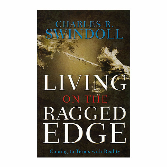 LIVING ON THE RAGGED EDGE: Finding Joy in a World Gone Mad, paperback book