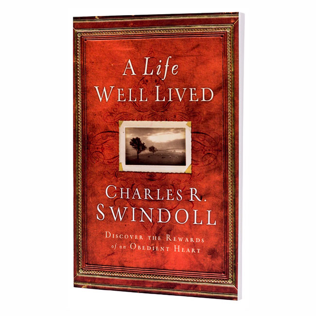 A LIFE WELL LIVED: Discover the Rewards of an Obedient Heart, paperback book
