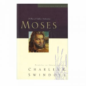 MOSES: A Man of Selfless Dedication, paperback book
