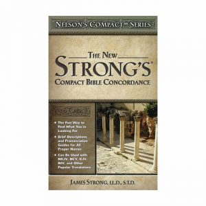 THE NEW STRONG'S COMPACT BIBLE CONCORDANCE, paperback book