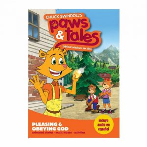PAWS & TALES: BIBLICAL WISDOM FOR KIDS - Pleasing and Obeying God, DVD