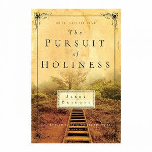 THE PURSUIT OF HOLINESS by Jerry Bridges, paperback book