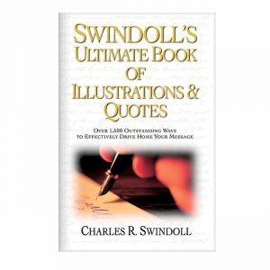 SWINDOLL'S ULTIMATE BOOK OF ILLUSTRATIONS & QUOTES, hardback book