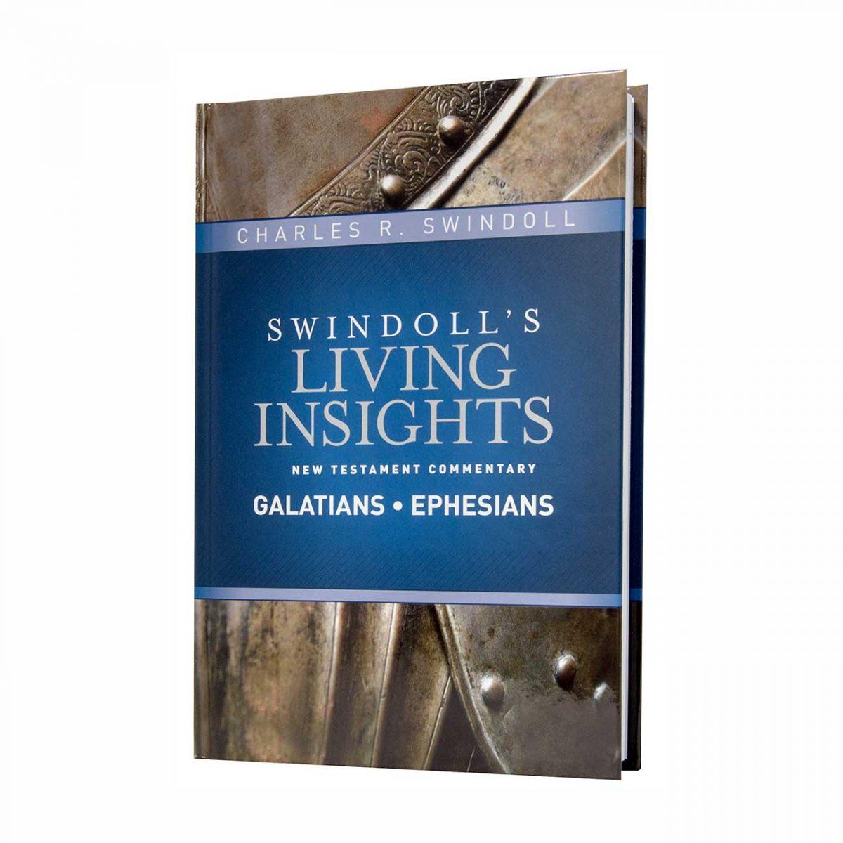 SWINDOLL'S LIVING INSIGHTS NEW TESTAMENT COMMENTARY: GALATIANS AND EPHESIANS, hardback book