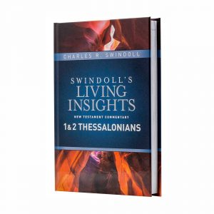 SWINDOLL'S LIVING INSIGHTS NEW TESTAMENT COMMENTARY: 1 & 2 THESSALONIANS, hardback book