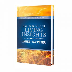SWINDOLL'S LIVING INSIGHTS NEW TESTAMENT COMMENTARY: JAMES, 1 & 2 PETER, hardback book