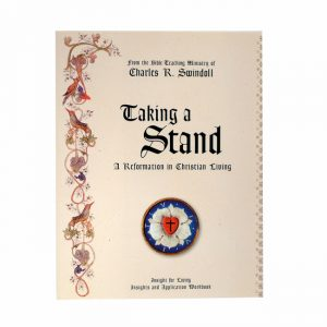 TAKING A STAND: A Reformation in Christian Living, Bible Companion