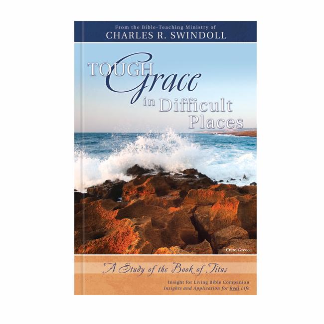 TOUGH GRACE IN DIFFICULT PLACES - Bible Companion