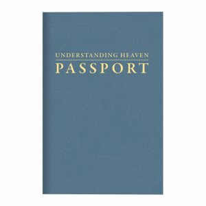 UNDERSTANDING HEAVEN PASSPORT