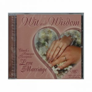 Wit and Wisdom: Chucks Homespun Prescriptions for Love and Marriage