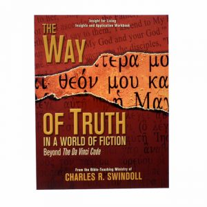 WAY OF TRUTH IN A WORLD OF FICTION, Bible Companion