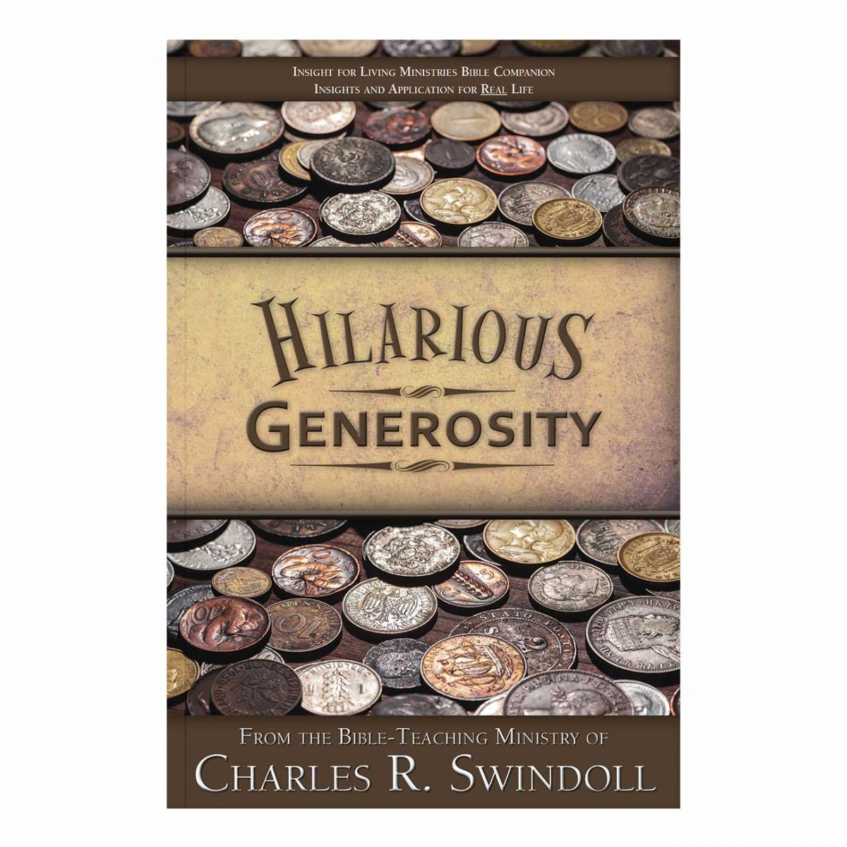 HILARIOUS GENEROSITY, Bible Companion
