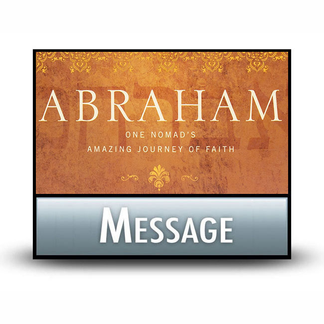 Abraham series message