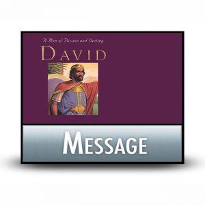 David: A Man of Passion & Destiny message