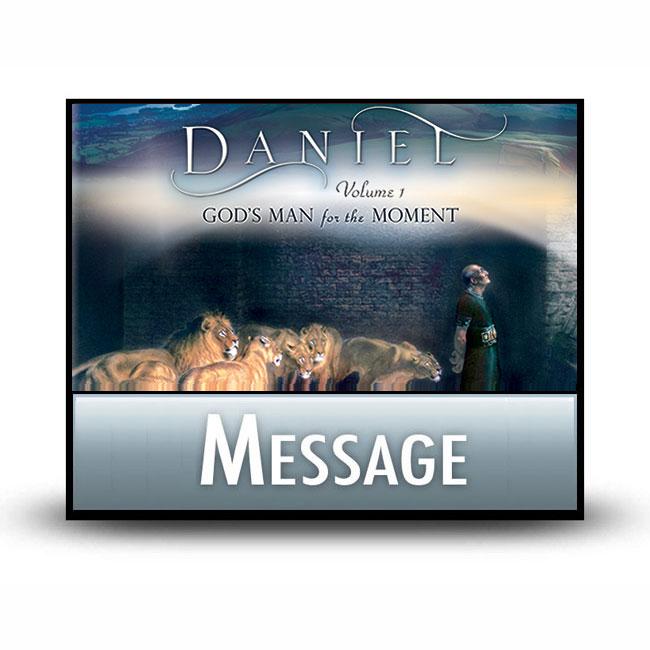 Daniel, Volume 1 message