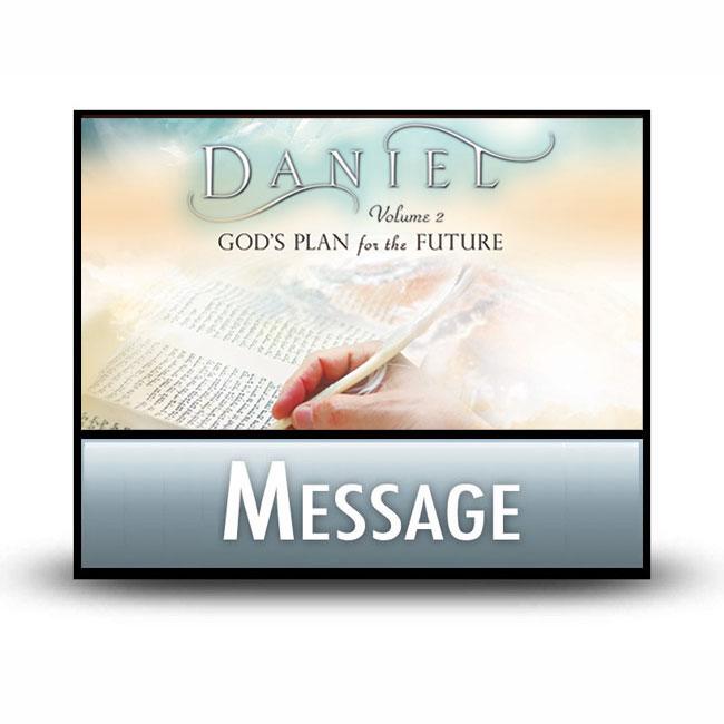 Daniel Volume 2 message