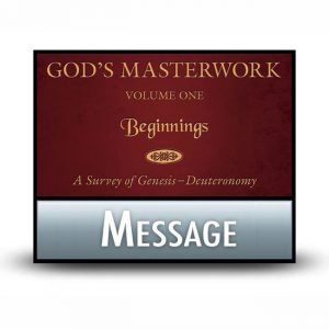 God's Masterwork Volume 1 message
