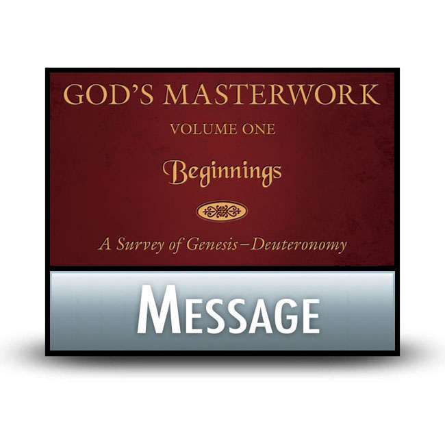 God's Masterwork Volume 1 message