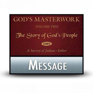 God's Masterwork, Volume 2 message