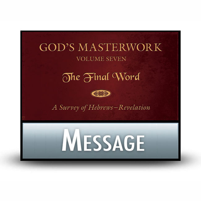 God's Masterwork Volume 7 message