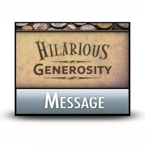 Hilarious Generosity message