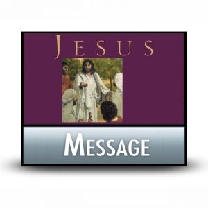 Jesus: The Greatest Life of All message
