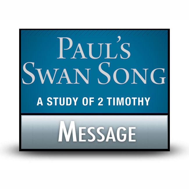 Paul's Swan Song message