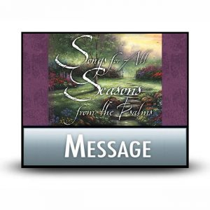Songs for All Seasons message