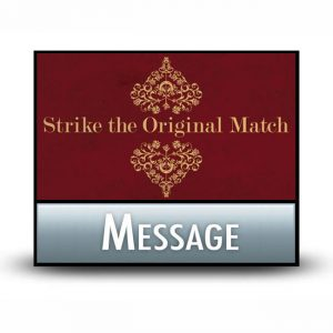 Strike the Original Match message