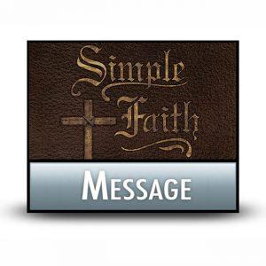 Simple Faith message
