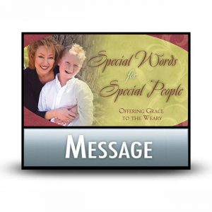 Special Words for Special People message