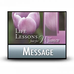 Life Lessons Just for Women message