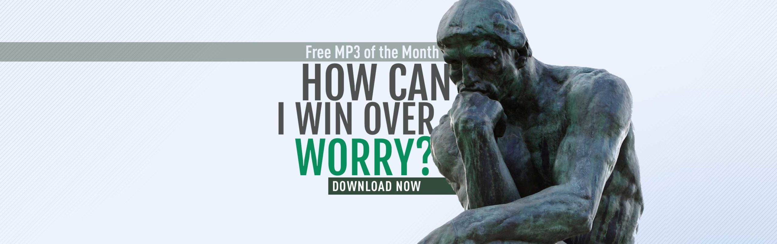Free MP3: How Can I Win Over Worry?